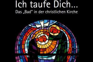 1215_Plakat_Ich taufe Dich_Ausschnitt